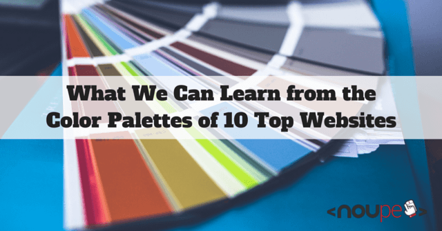 What We Can Learn from the Color Palettes of 10 Top Websites