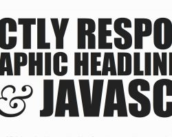 Perfectly Responsive Typographic Headlines with CSS and JavaScript