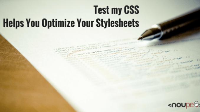 Test my CSS Helps You Optimize Your Stylesheets