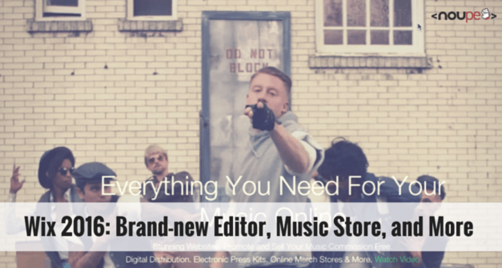 Wix 2016: Brand-new Editor, Music Store, and More