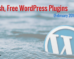 10 Fresh, Free WordPress Plugins (February 2016 Edition)