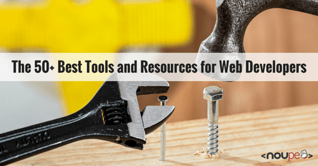 The 50+ Best Tools and Resources for Web Developers