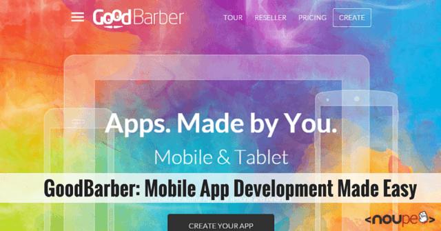 GoodBarber: Mobile App Development Made Easy