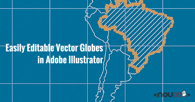 Easily Editable Vector Globes in Adobe Illustrator