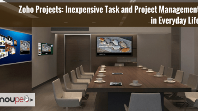 Zoho Projects: Inexpensive Task and Project Management in Everyday Life