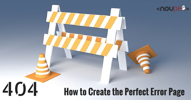 404: How to Create the Perfect Error Page
