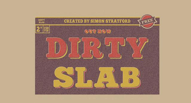 Dirty-Slab