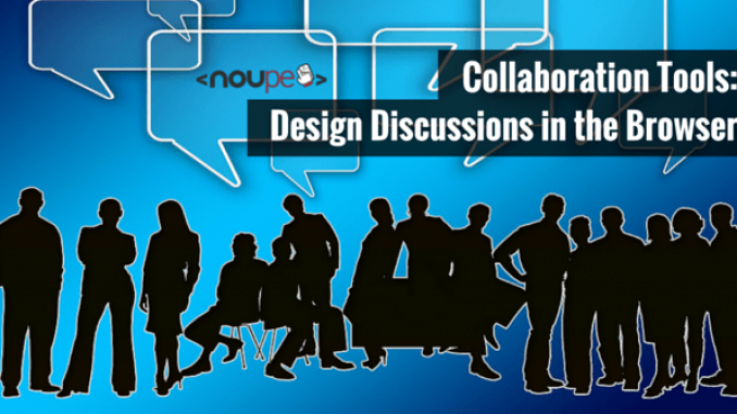 Collaboration Tools: Design Discussions in the Browser