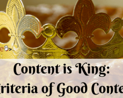 Content is King: 5 Criteria of Good Content