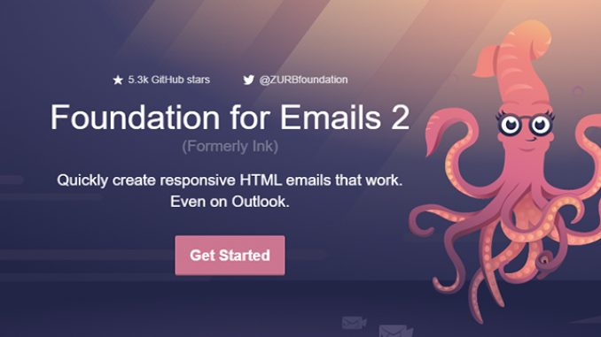 Foundation for Emails 2: Responsive, Simple, Universal