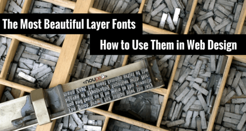 The Most Beautiful Layer Fonts and