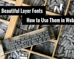 The Most Beautiful Layer Fonts and How to Use Them in Web Design