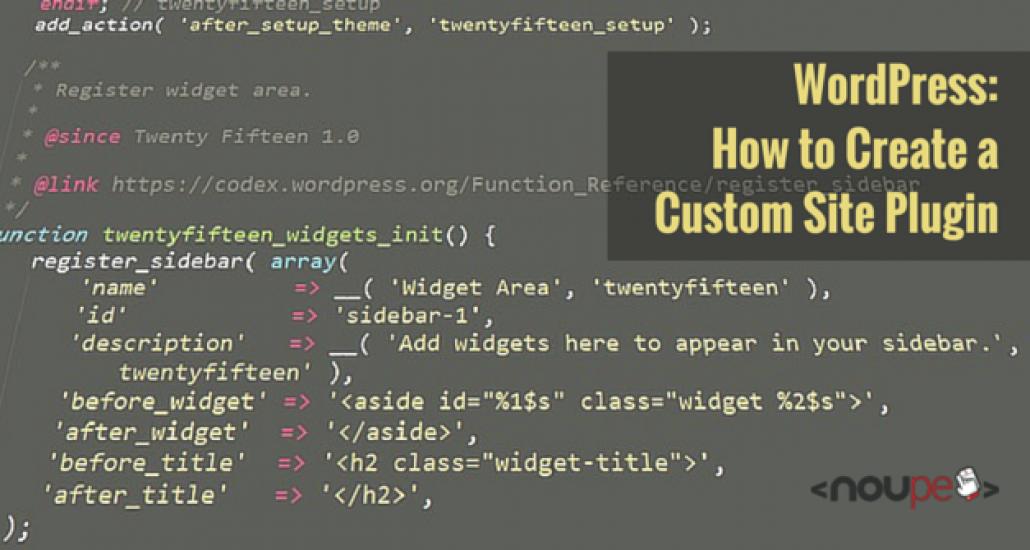 WordPress: How to Create a Custom Site Plugin