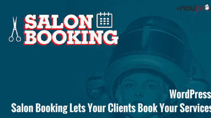 WordPress: Salon Booking Lets Your Clients Book Your Services
