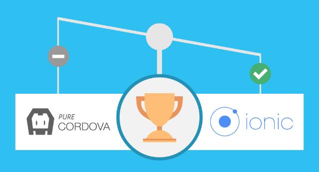Ionic vs. Cordova: 3 Reasons Ionic Wins