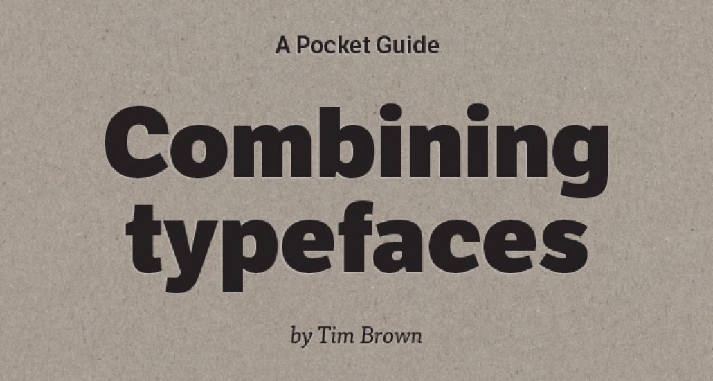 Combining Typefaces