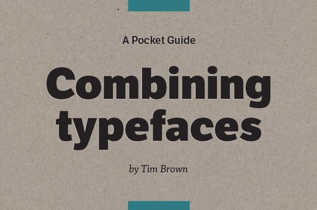 Combining Typefaces