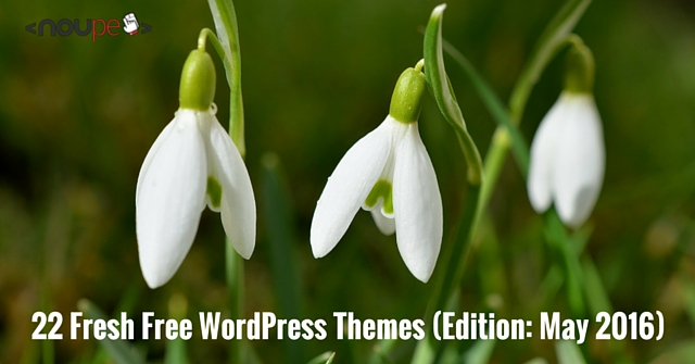 22 Fresh Free WordPress Themes (Edition: May 2016)