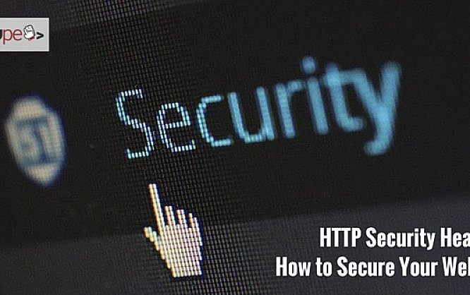 HTTP Security Headers: How to Secure Your Website