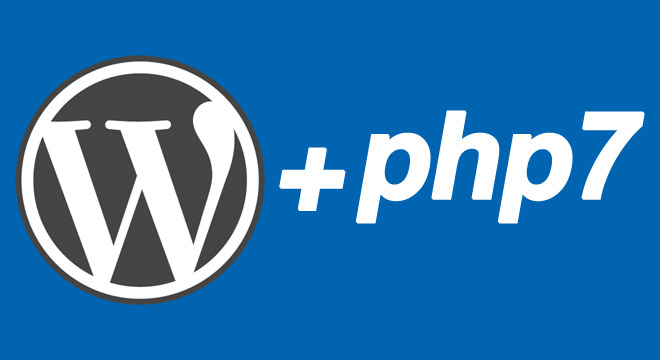 PHP 7 and WordPress: Can You Already Use it?