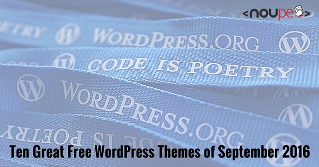 http://www.noupe.com/wp-content/uploads/2016/09/ten-wordpress-themes-september2016_en.jpg