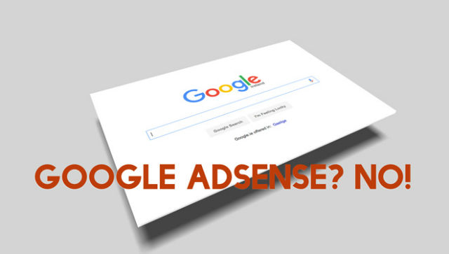 No Google Ads in the Sidebar, it Won't do You Any Good!