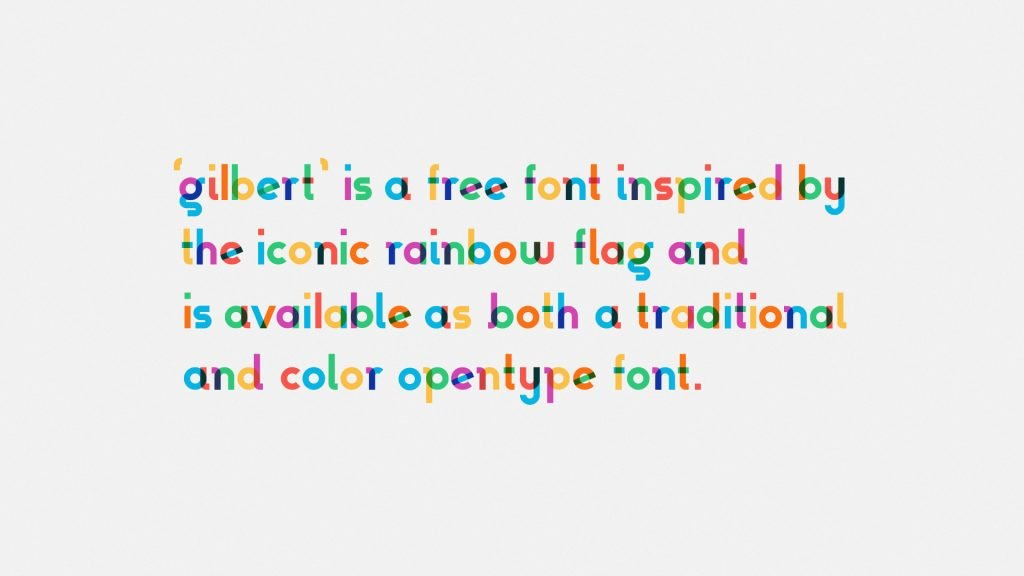 Gilbert Get The Rainbow Flag As A Free Font Noupe