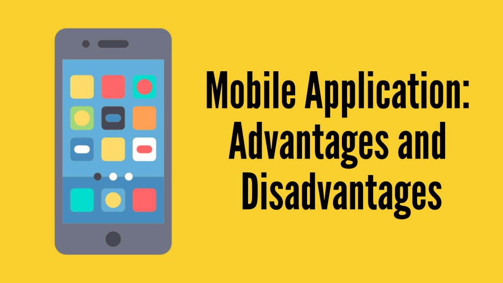 Mobile Application Pros and Cons