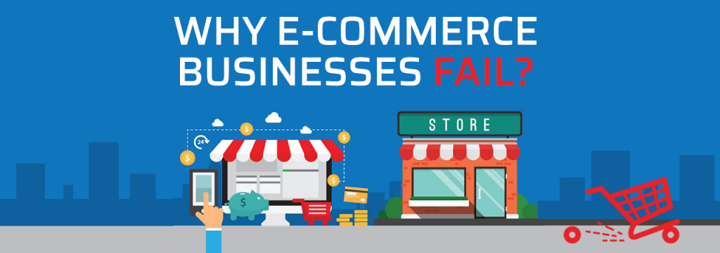 Why E Commerce Businesses Fail 8211 Infographic
