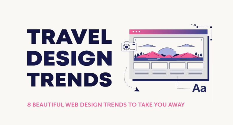8 Beautiful Web Design Trends to Take You Away - [Infographic]