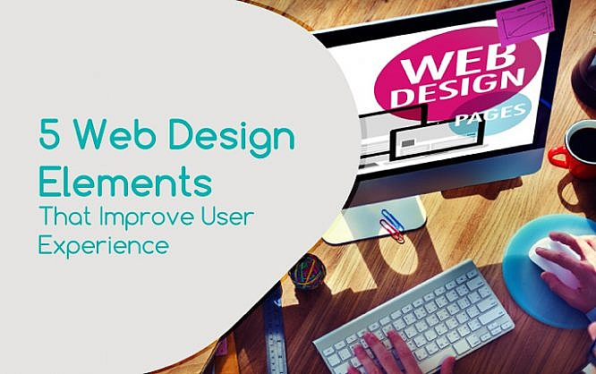 5 Web Design Elements That Improve User Experience Noupe