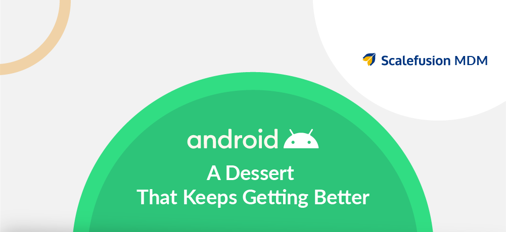 The evolution of Android – [Infographic]
