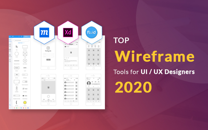 Top Wireframe Tools for UI/UX designers 2020