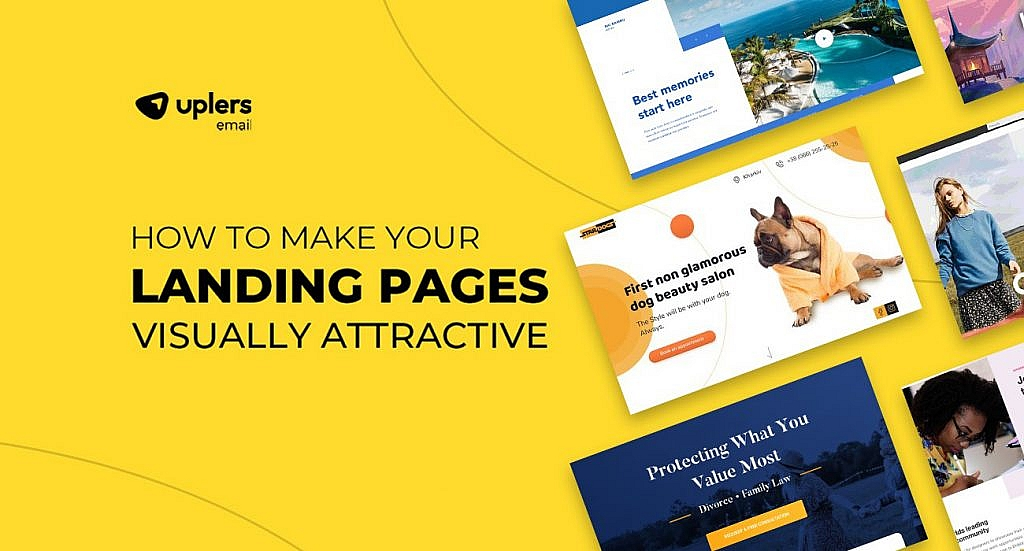 How to Make your Landing Pages Visually Attractive – [Infographic]