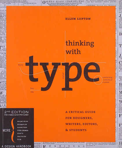Thinking With Type by Ellen Lupton