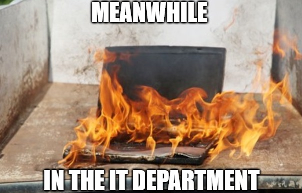 Meme on how IT might sometimes end up becoming burnout, in the absence of no-code platforms.