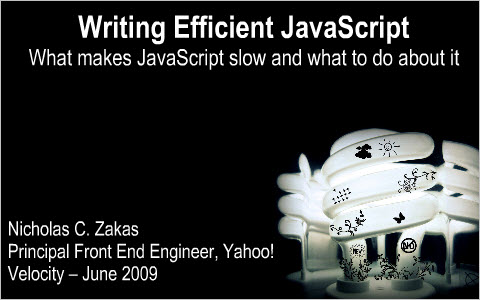 Writing Efficient JavaScript
